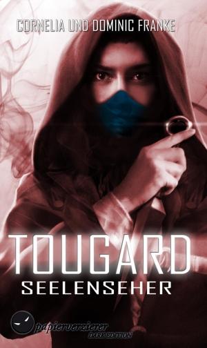 Seelenseher (Tougard 1) - Aus der Realität 'gefluppt'