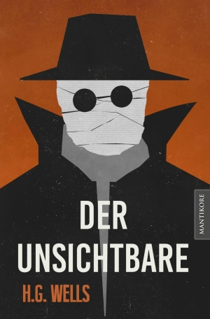Der Unsichtbare - Ein SciFi-Klassiker von H.G. Wells