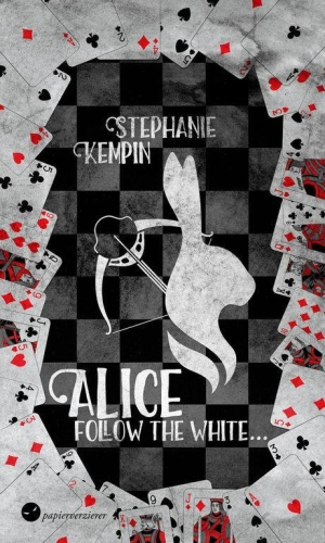 Alice – Follow the White - Wunderland ganz anders