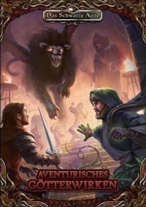 Aventurisches Götterwirken (DSA) - Mögen die Zwölfe mit uns sein!