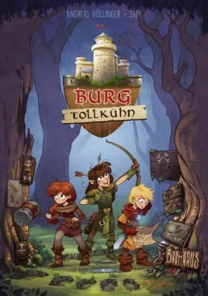 Burg Tollkühn: Band 1 - Kinderfantasy ab ca. 8 Jahren