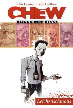Chew – Bulle mit Biss - Nahrhafter Comicspaß