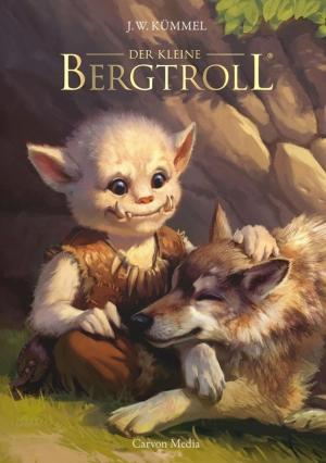 Der kleine Bergtroll - Fantasy für Kinder ab 6 Jahren