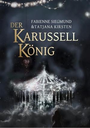 Der Karussellkönig - Eine Graphic Novel oder: Düstere Märchennovelle trifft fantasievolle Illustrationen