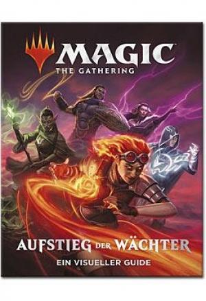 Magic The Gathering: Aufstieg der Wächter. Ein Visueller Guide - So etwas wie ein Bildband