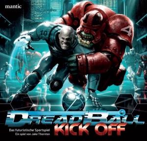 DreadBall – KickOff - Das futuristische Sportspiel