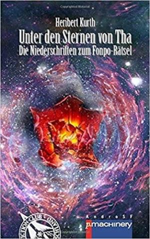 Unter den Sternen von Tha - Die Niederschriften zum Fonpo-Rätsel