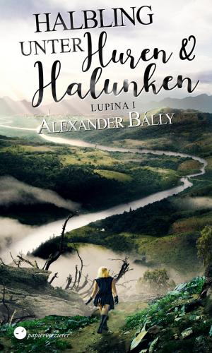 Halbling unter Huren und Halunken - Lupinas erstes Abenteuer im neuen Gewand