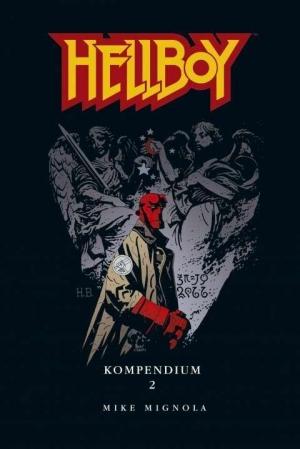 Hellboy Kompendium 2 - Die rechte Hand des Höllenjungen