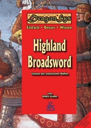 Highland Broadsword - Fechten mit schottischen Waffen