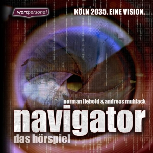 Navigator - Köln 2035. Eine Vision.