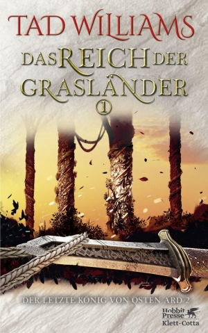 Das Reich der Grasländer 1+2: Der letzte König von Osten Ard 2  - Rückkehr ins Land des Drachenbeinthrons