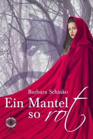 Ein Mantel so rot - Zoyka und der rasende Wolf