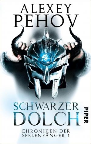 Schwarzer Dolch - Chroniken der Seelenfänger I