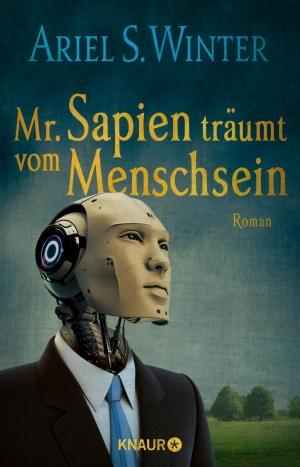 Mr. Sapien träumt vom Menschsein - Was ist der Nutzen vom Leben, wenn keine Vergänglichkeit existiert?