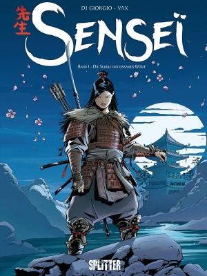 Senseї: Band 1 – Die Schule der Wölfe - Eine japanische Ronin in China