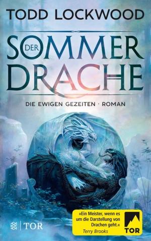 Der Sommerdrache: Die ewigen Gezeiten 1 - Der Beginn einer großen Veränderung
