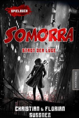Somorra – Stadt der Lüge - Ein interaktiver Urban-Fantasy-Roman