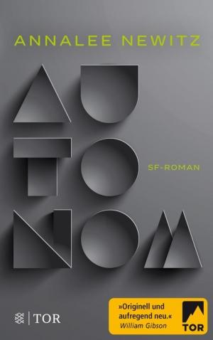 Autonom - Ein Roman über Fortschritt, Gier und Selbstbestimmung