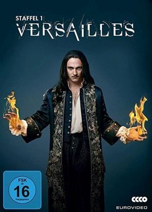 Versailles – Staffel 1 - Zwischen Sex und Intrigen – das Leben von Ludwig XIV am Hof von Versailles