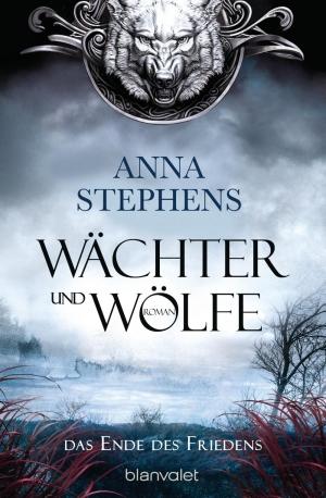 Wächter und Wölfe – Das Ende des Friedens 1 - Von Blut, Zerstörung und einem tänzelnden Ende