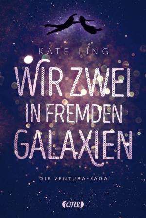 Wir zwei in fremden Galaxien - Ventura-Saga 1